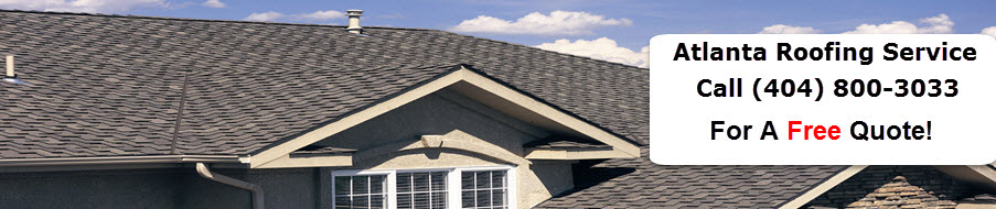 Atlanta Roofing Service - Call (404) 800-3033