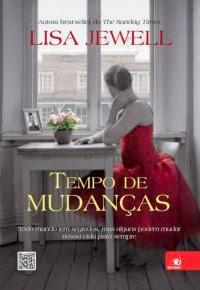 http://www.leituranossa.com.br/2014/04/tempo-de-mudancas-lisa-jewell.html