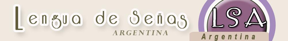 LSA - Lengua de Señas Argentina  *.*-._