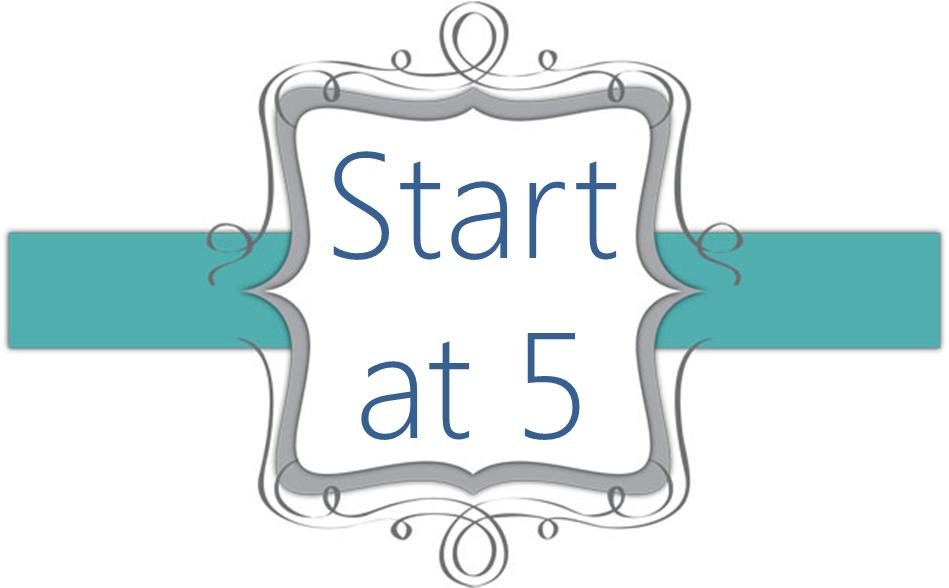 Start at 5