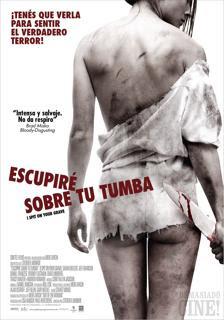 Escupiré sobre tu Tumba (2010) - Latino