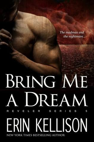 Bring Me a Dream by Erin Kellison