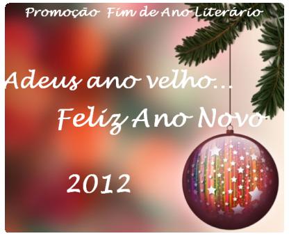 Promoção Adeus ano velho... Feliz Ano novo!!!!!!