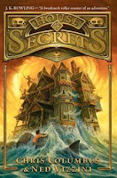 HOUSE OF SECRETS (#1)   by Chris Columbus and Ned Vizzini