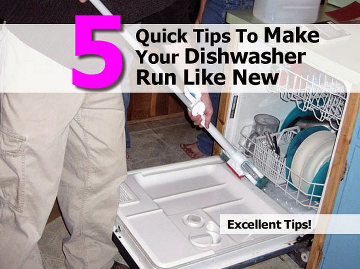 5 Quick Tips To Make Your Dishwasher Run Like New