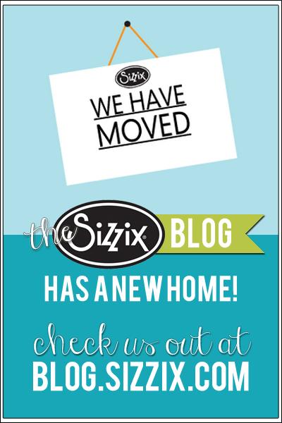 http://blog.sizzix.com/