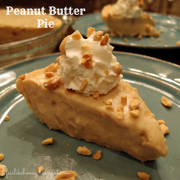 Life is Like Honey: Peanut Butter Pie