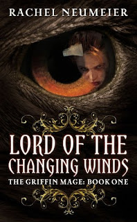 book cover of Lord of the Changing Winds: The Griffin Mage Book I by Rachel Neumeier