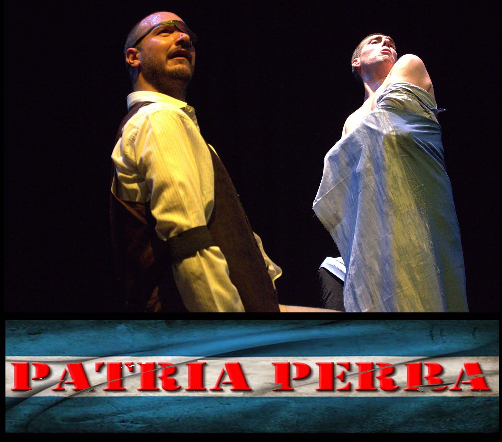 "Obra teatral ""Patria Perra"""