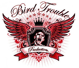 Bird Trouble Productions