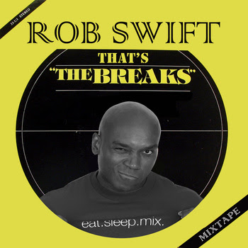 Rob Swift - That's The Breaks