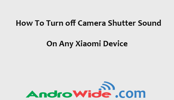 turning off th camera sound on xiaomi