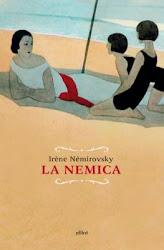 """Irène Némirovsky. """"La nemica"""""""