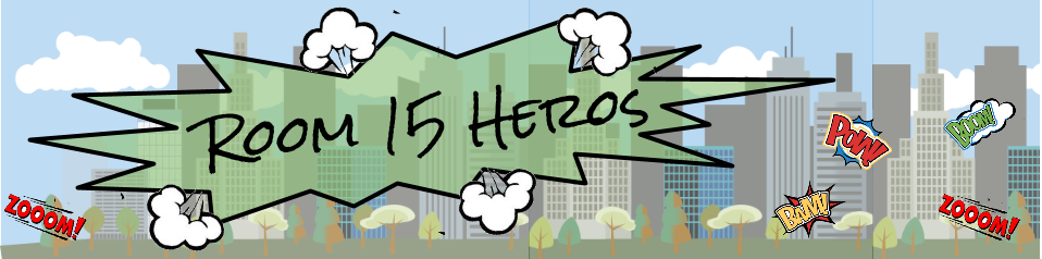Room 15 Heros