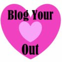 Blog Your Heart Out Award!