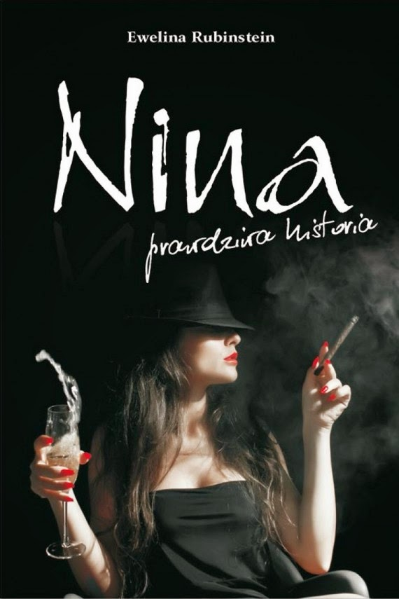 """Nina, prawdziwa historia"" – Ewelina Rubinstein"