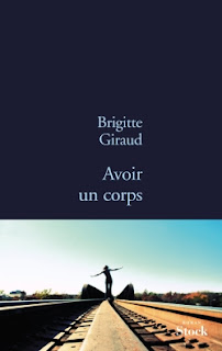 Avoir un corps, Brigitte Giraud