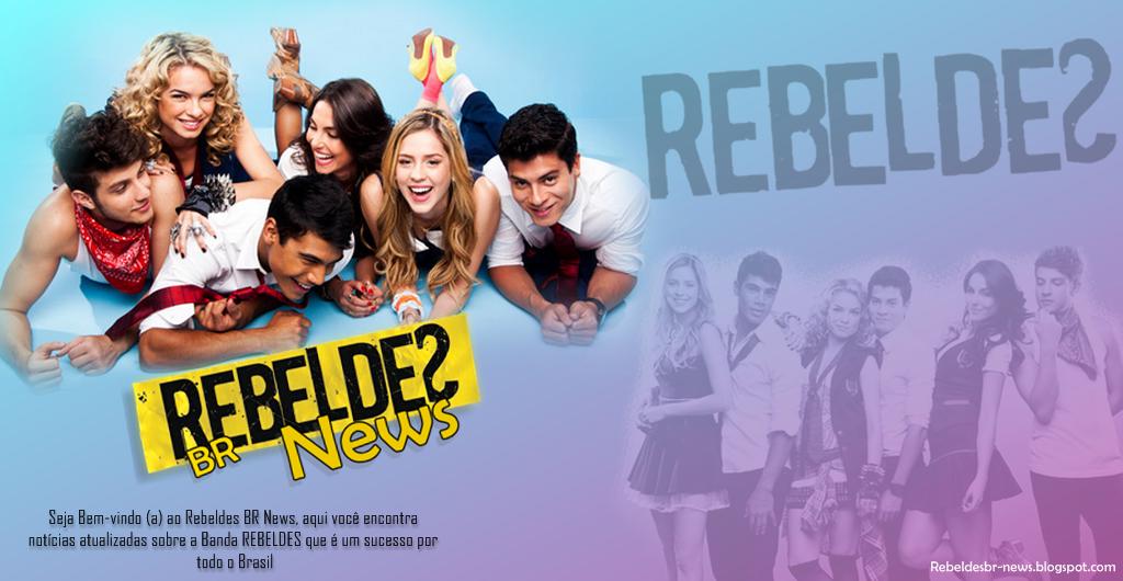 Rebeldes BR News | Sua melhor fonte de notícias sobre os REBELDEƧ