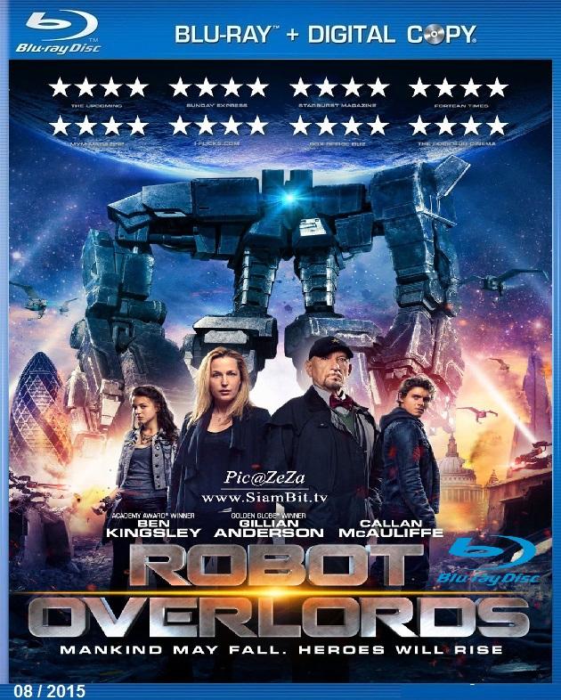 [MASTER แท้มาแล้ว 1080P HQ] ROBOT OVERLORDS (2014) สงครามจักรกล ล้างโลก [MASTER][1080P HQ] [เสียงไทยมาสเตอร์ 5.1]