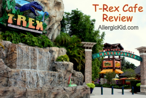 The Allergic Kid Review T Rex Cafe Downtown Disney