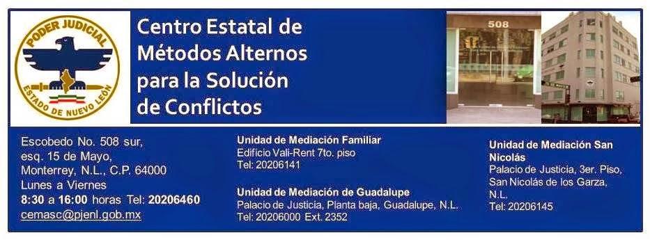 Centro Estatal de Métodos Alternos para la Solución de Conflictos de Nuevo León (CEMASCNL)