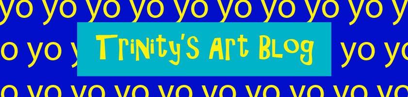 Trinity's Art Blog