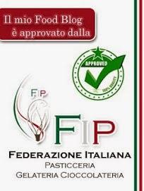 Il nostro blog è approvato della FIP- Federazione Italiana Pasticceria Gelateria Cioccolateria