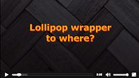 Lollipop Wrapper