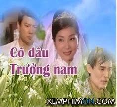 Cô Dâu Trưởng Nam Kênh trên TV Vietsub Thuyết minh