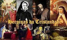 Blog Heroínas da Cristandade