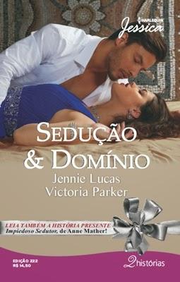 Sedução & Domínio - Jennie Lucas e Victoria Parker