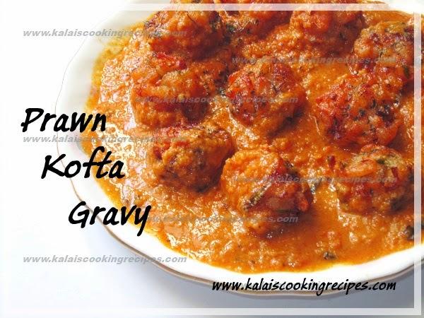 Prawn Kofta balls and Cashews Gravy | Eraal Urundai Mundiri Gravy