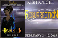 Kish Knight's Ressurection Spotlight & Giveaway