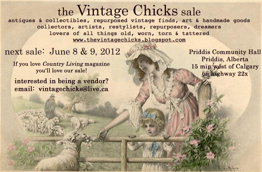 THE VINTAGE CHICKS SALE - June 8 &amp; 9, 2012