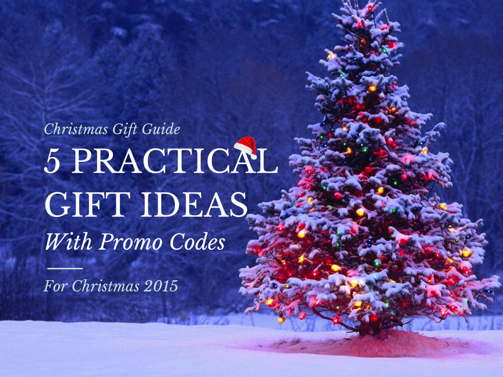 5 Practical Gift Ideas (WITH PROMO CODES) for Christmas 2015 ...