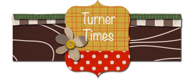 Turner Times!
