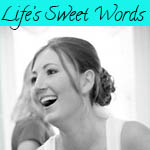 Life's Sweet Words