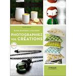 Réussir les photos de vos creations