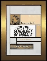 On the Genealogy of Morality [1887] - F. Nietzsche