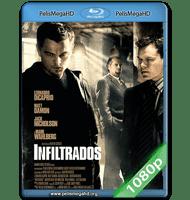 LOS INFILTRADOS (2006) FULL 1080P HD MKV ESPAÑOL LATINO