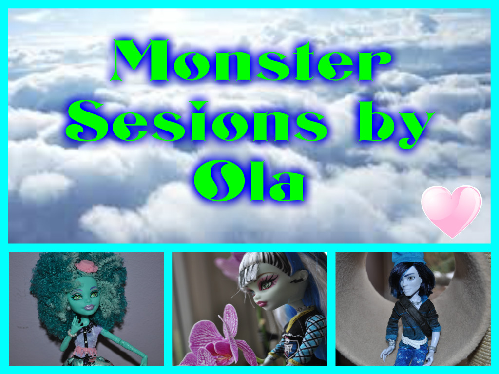 Monster sesions by Ola