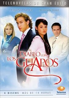 Telenovela Al diablo con los guapos de Televisa
