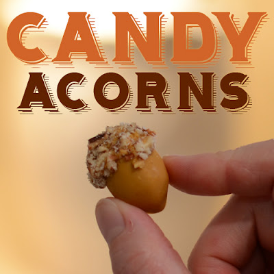 Candy Acorns with Pecans