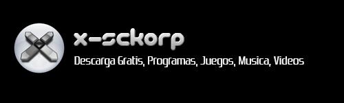 X-ScKoRp | Descarga Gratis, Programas, Juegos, Musica, Videos, Warez Full