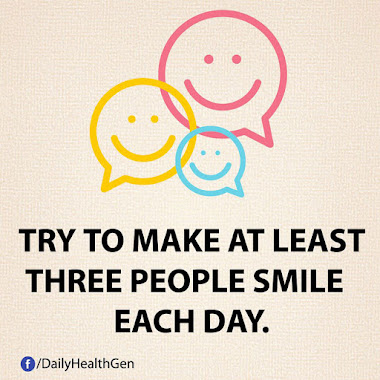 Try to make at least three people smile each day