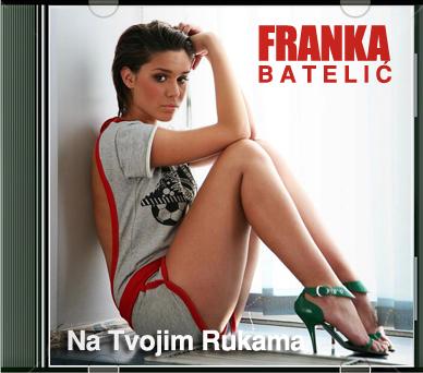 Franka+Batelic+-+Na+Tvojim+Rukama+(2012) dans Croatie