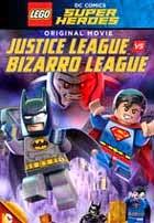Lego DC Comics Super Heroes: Justice League vs Bizarro League (2015)