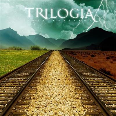 Trilogia - Dois Caminhos (2011)