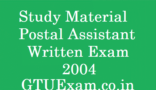 [Study Material] Postal Assistant Exam 2014 - Subject Wise