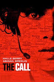The Call: Poster starring Halle Berry | A Constantly Racing Mind